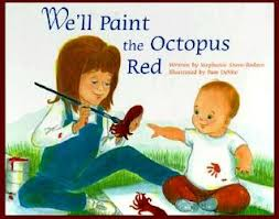 We Ll Paint The Octopuc Red